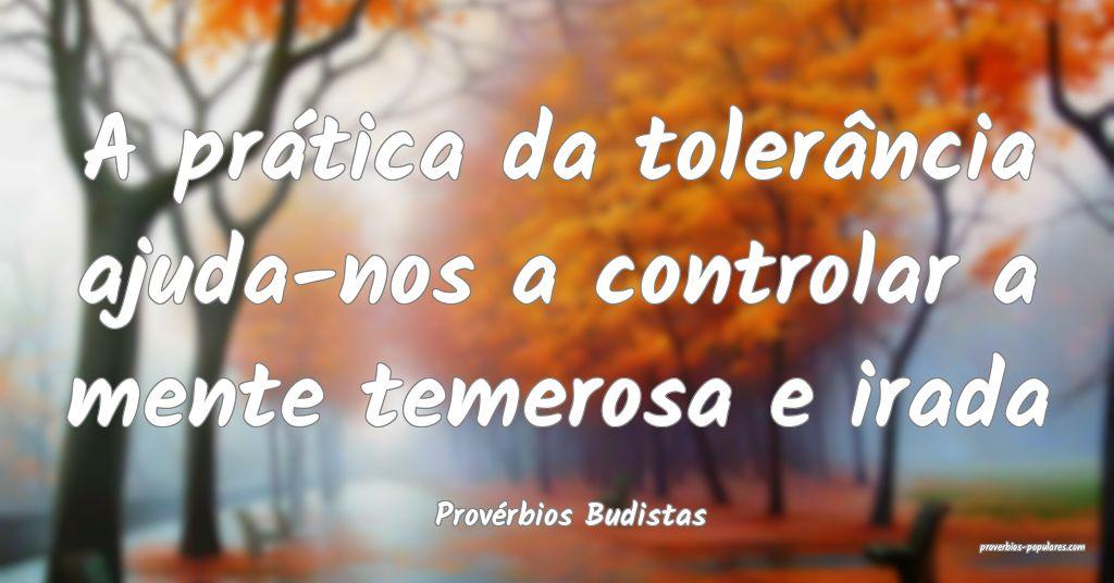 Provérbios Budistas - A prática da tolerância a ...