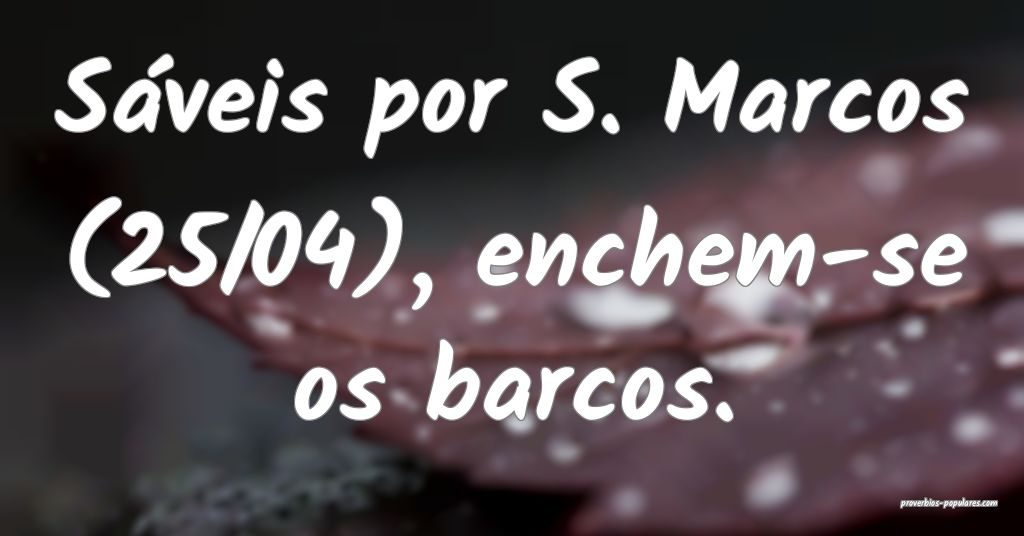 Sáveis por S. Marcos (25/04), enchem-se os barcos ...
