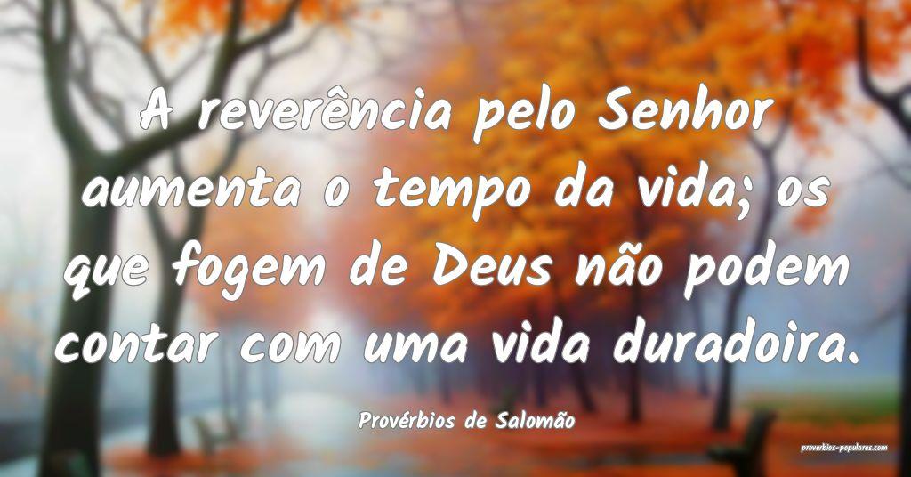 Provérbios de Salomão - A reverência pelo Senho ...