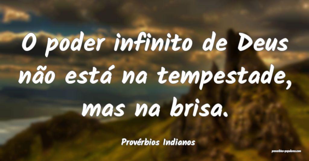 Provérbios Indianos - O poder infinito de Deus n� ...