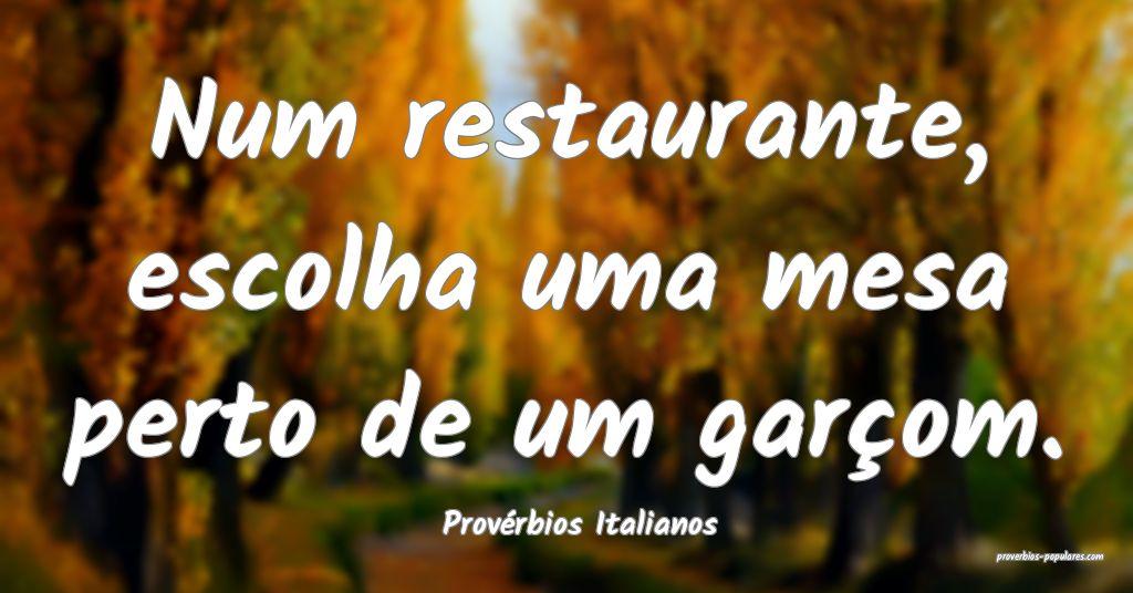 Provérbios Italianos - Num restaurante, escolha u ...