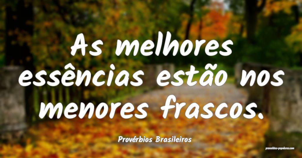 Provérbios Brasileiros - As melhores essências e ...