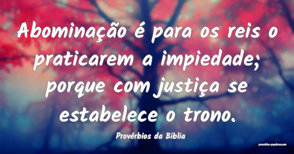 Provérbios da Biblia - Abominação é para os re ...