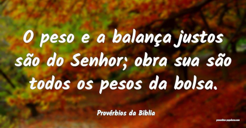Provérbios da Biblia - O peso e a balança justos ...