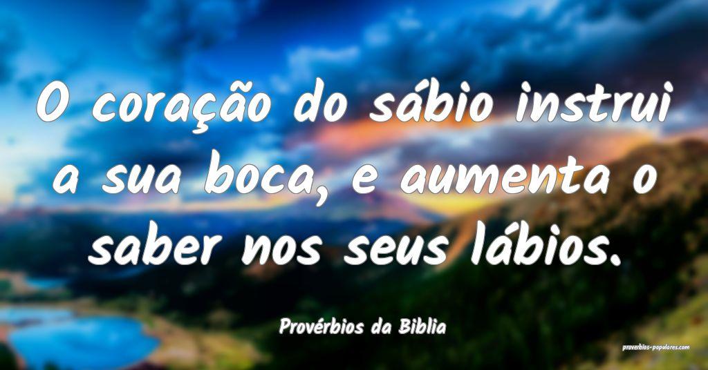 Provérbios da Biblia - O coração do sábio inst ...