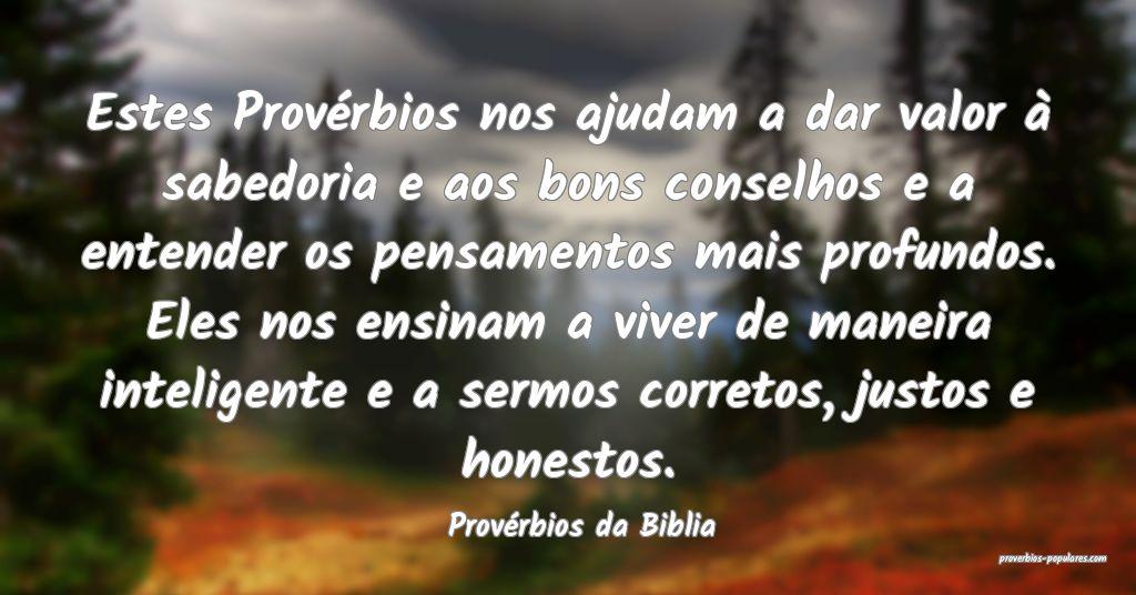 Provérbios da Biblia - Estes Provérbios nos ajud ...