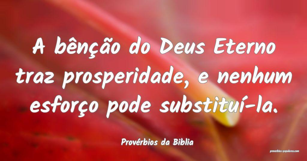 Provérbios da Biblia - A bênção do Deus Eterno ...