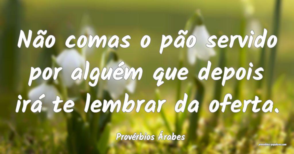 Provérbios Árabes
